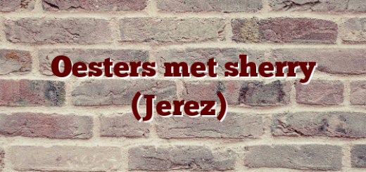 Oesters met sherry (Jerez)